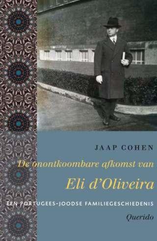 De onontkoombare afkomst van Eli d'Oliveira - Jaap Cohen