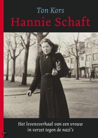 Hannie Schaft. Het levensverhaal van een vrouw in verzet tegen de nazi's