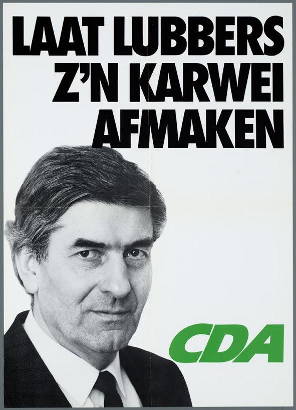 Verkiezingsposter-Laat-Lubbers-zn-karwei-afmaken-1986.jpg