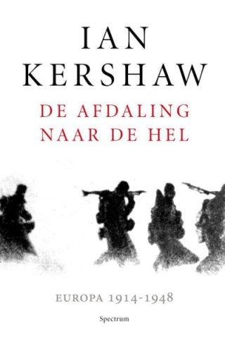 De afdaling in de hel – Ian Kershaw