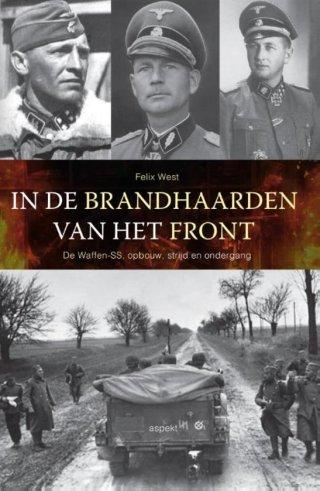 In de Brandhaarden van het Front - Felix West