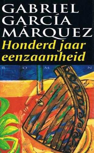 Honderd jaar eenzaamheid - Gabriel Garcia Marquez