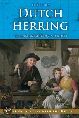 'Dutch Herring'; het proefschrift van Bo Poulsen over de positie van de Nederlandse haringvisserij in Europa.