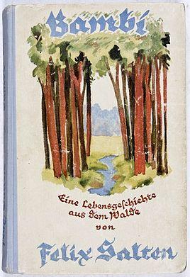 Bambi. Eine Lebensgeschichte aus dem Walde - Felix Salten, 1923