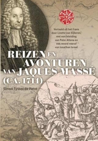 Reizen en avonturen van Jacques Massé (ca. 1714)