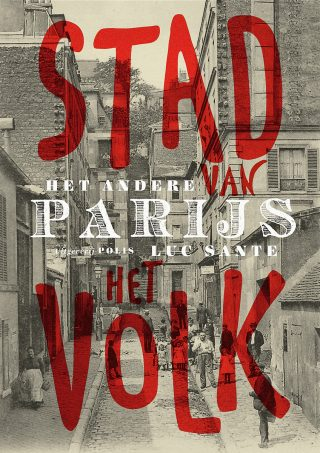 Het andere Parijs, stad van het volk - Luc Sante