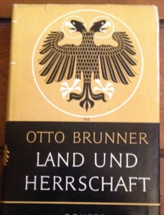 Land und Herrschaft - Otto Brunner
