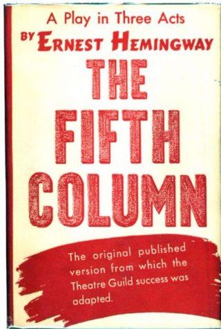 The Fifth Column van Ernest Hemingway