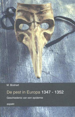 De pest in Europa - Geschiedenis van een epidemie