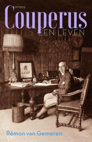 Couperus. Een leven - Rémon van Gemeren