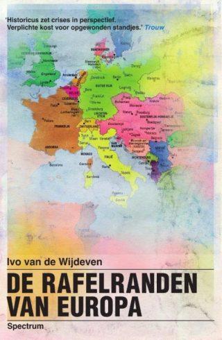 De rafelranden van Europa - Ivo van de Wijdeven