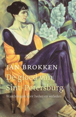 De gloed van Sint Petersburg - Jan Brokken