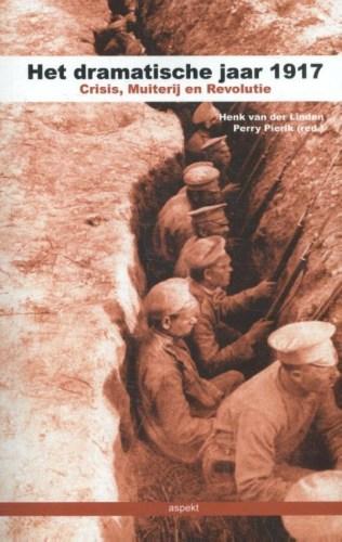 Het dramatische jaar 1917  Crises, muiterij en revolutie