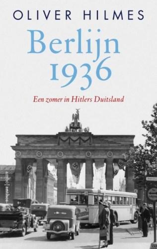 Berlijn 1936 – Een zomer in Hitlers Duitsland