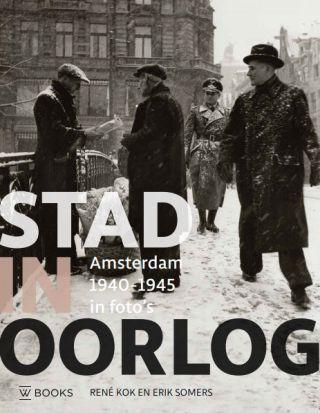 Stad in oorlog - René Kok & Erik Somers
