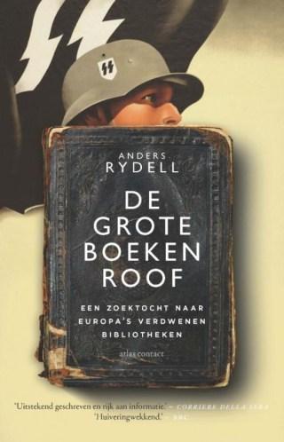 De grote boekenroof - Een zoektocht naar Europa's verdwenen bibliotheken