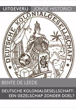 Scriptie was het artikel op is gebaseerd: Bente de Leede, Deutsche Kolonialgesellschaft: een gezelschap zonder doel?