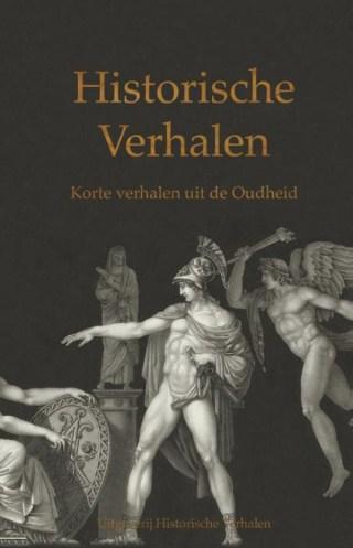 Historische Verhalen. Korte verhalen uit de Oudheid