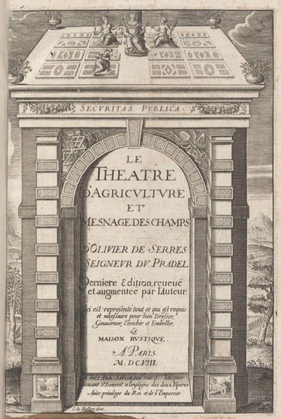 Olivier de serres 1539 1619 de vader van het franse boerenleven - Olivier de serres ensaama ...