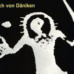 Over de schade die Erich von Däniken heeft aangericht