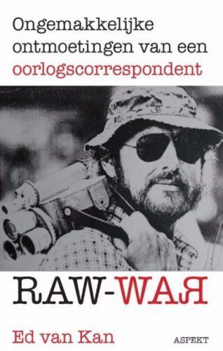 Raw War - Ongemakkelijke ontmoetingen van een oorlogscorrespondent