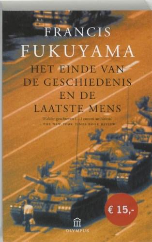 Het einde van de geschiedenis en de laatste mens - Francis Fukuyama