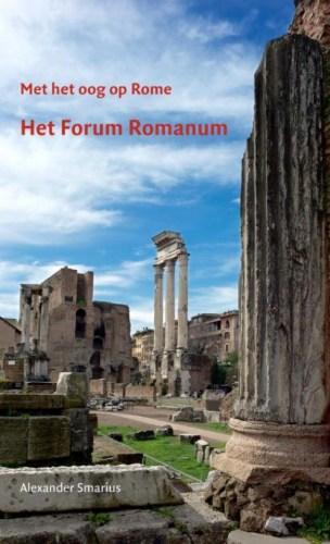 Met het oog op Rome - Het Forum Romanum