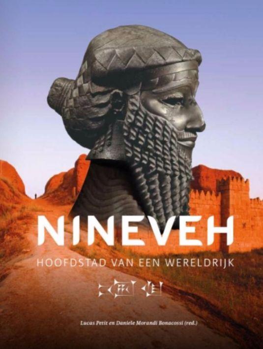 Nineveh - Hoofdstad van een wereldrijk