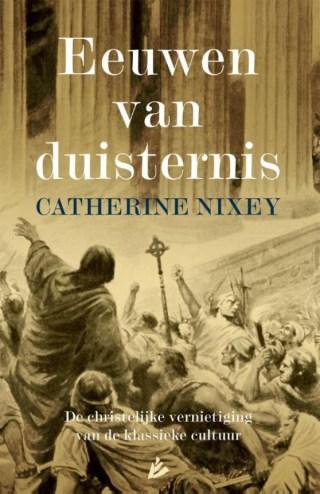 Eeuwen van duisternis - Catherine Nixey