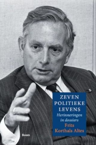 Zeven politieke levens - Memoires van Frits Korthals Altes