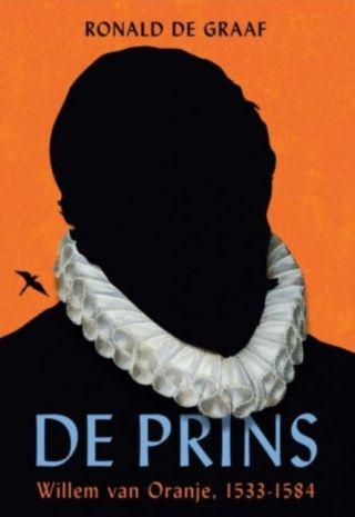 De Prins - Willem van Oranje, 1533-1584