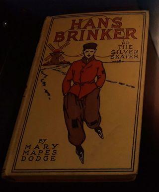 Hans Brinker or The Silver Skates - Mary Mapes Dodge (Historiek)