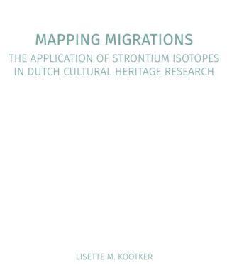 Mapping Migrations - Proefschrift van Lisette M. Kootker