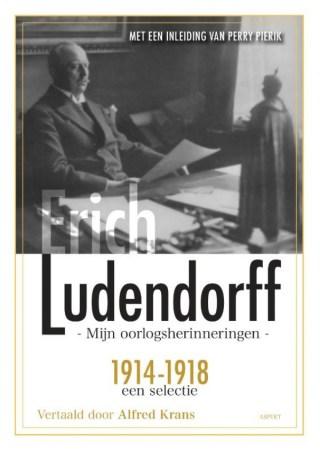 Mijn oorlogsherinneringen - Erich Ludendorff