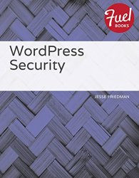 Cover of WordPress Security authored by Jesse Friedman