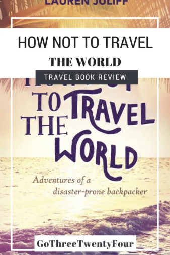 travel-book-review-how-not-to-travel-the-world-only-design