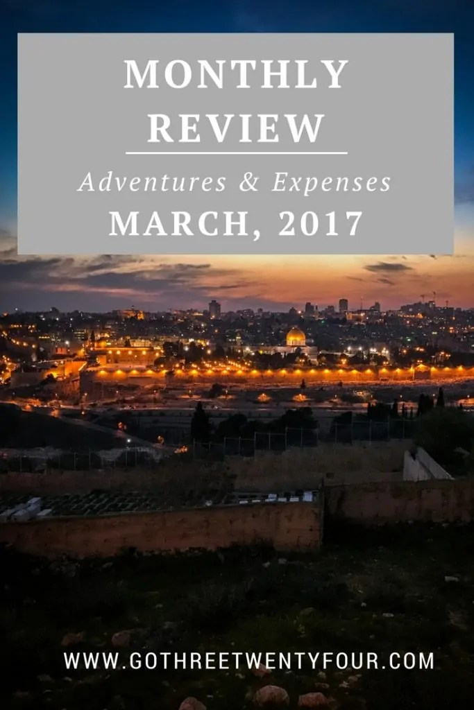March 2017: Adventures & Expenses