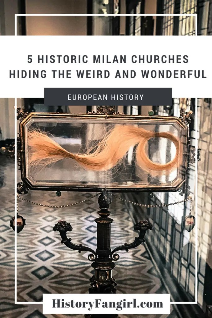 5 Historic Churches in Milan Hiding the Weird and Wonderful