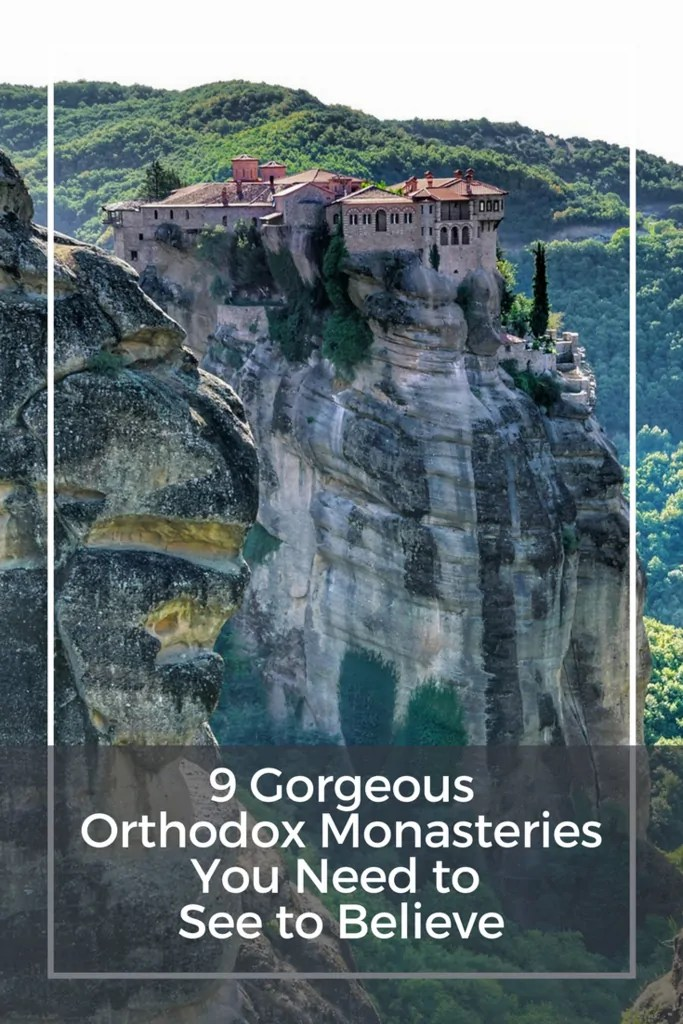 9 Gorgeous Orthodox Monasteries You Need to See to Believe