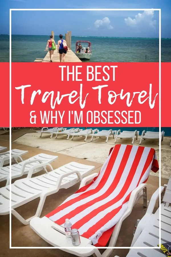 Why this is the Best Microfibre Towel for Travel...and Why I'm Obsessed
