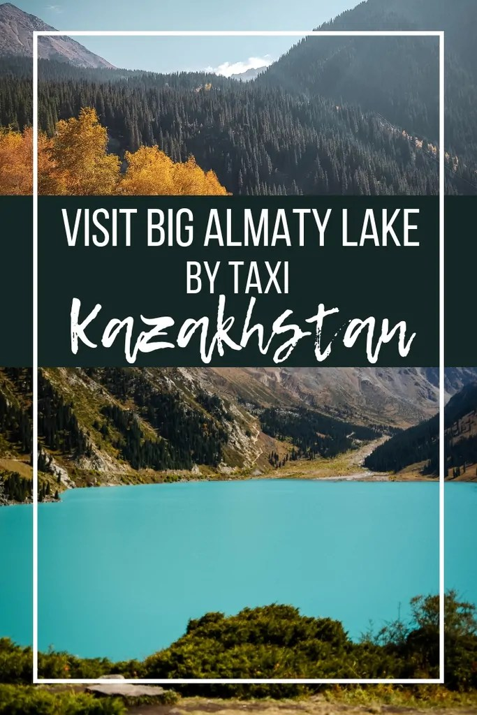 How to Get to Big Almaty Lake by Taxi