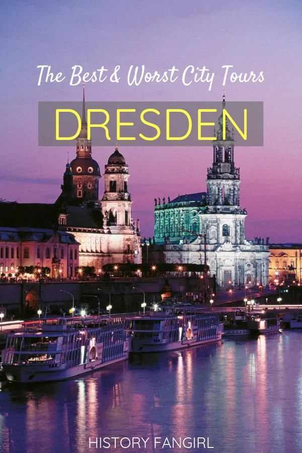 7 Dresden Tours You Should Book & One to Avoid at All Costs!