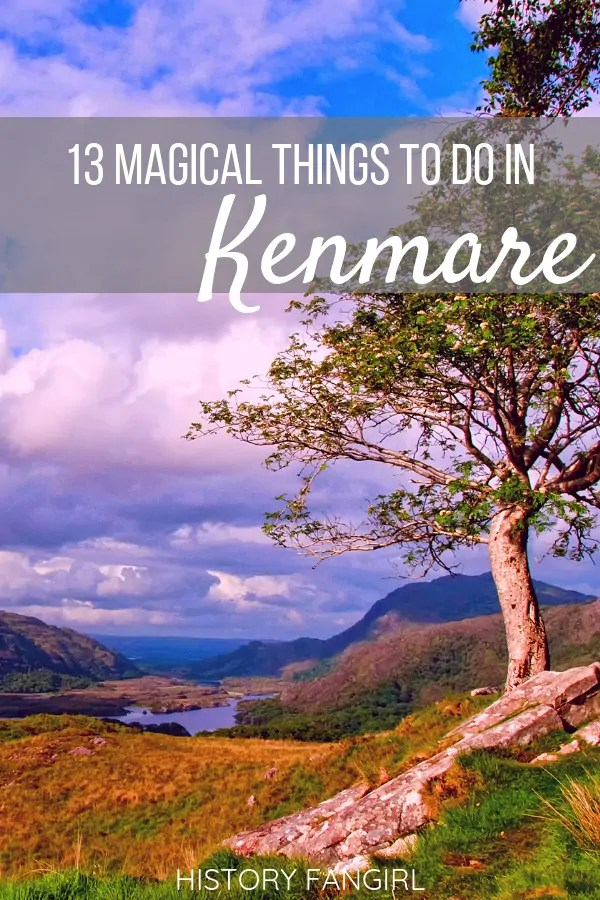 13 Magical Things to Do in Kenmare & Bonus Travel Guide