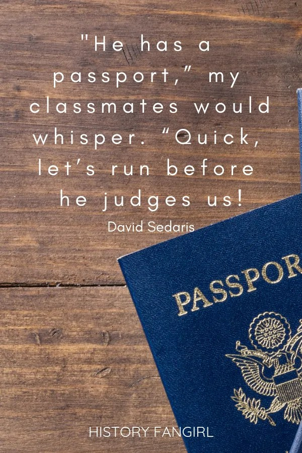 David Sedaris Travel Quote