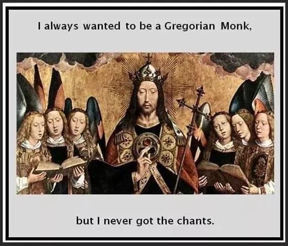 gregorian chants memes