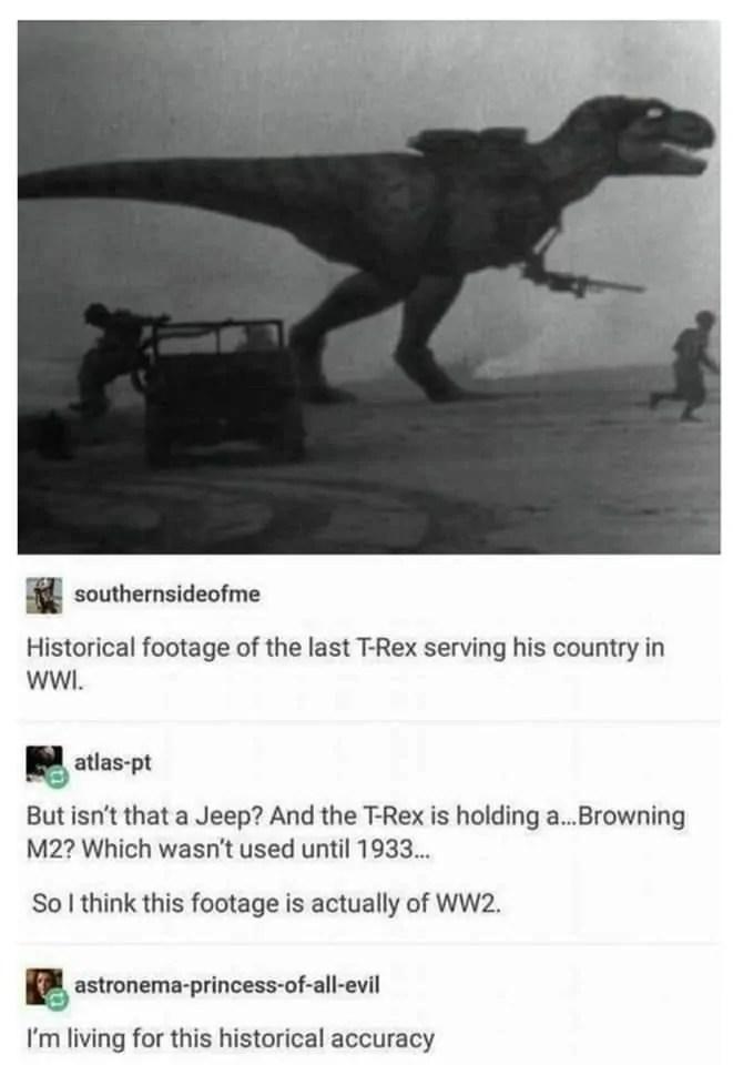 Fake WW2 T-Rex memes