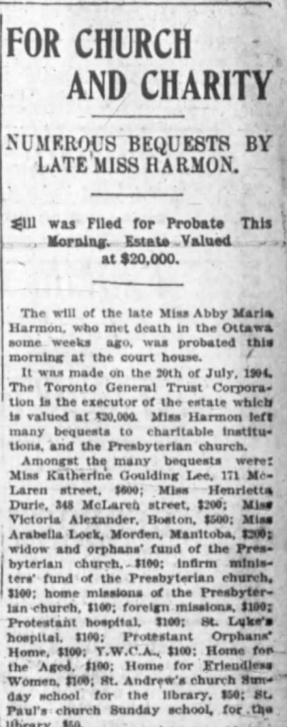 Harmon's final will and testament spread her assets around to a number of charities. Source: Ottawa Journal, October 19, 1904.
