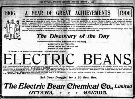"Electric Beans are what rendered 1906 ""A Year of Great Achievements."" Source: Ottawa Journal, March 4, 1907."