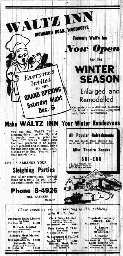 Apologies for the size. This ad launched the new Waltz Inn. Source: Ottawa Journal, December 5, 1941, Page 6.