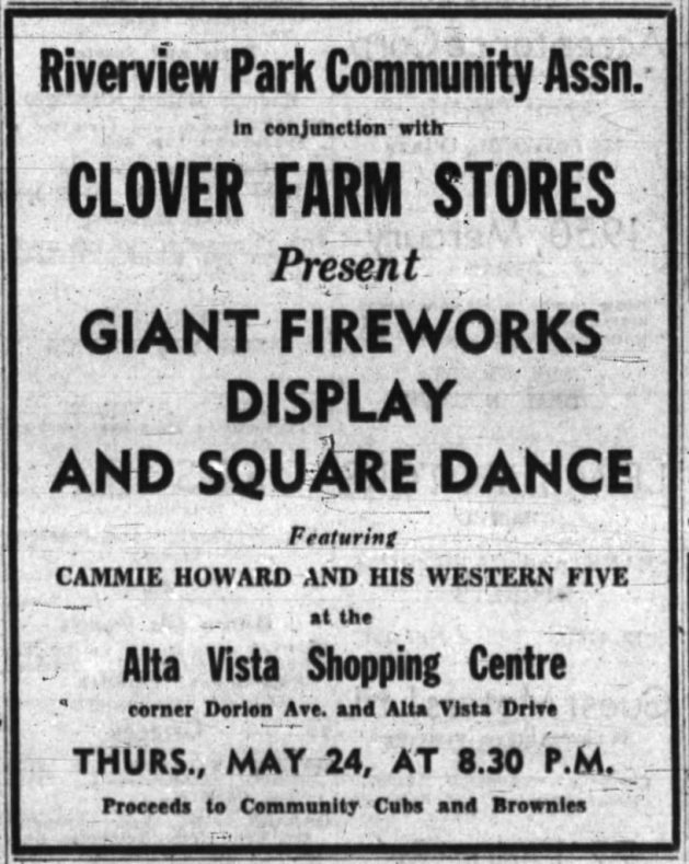 One month into the shopping centre's opening, the Riverview Park Community Association and Clover Farm Stores put on a fireworks display. Source: Ottawa Journal, May 22, 1956, p. 38.